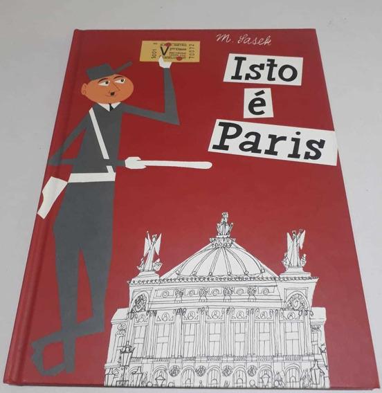 Isto É Paris Miroslav Sasek; Alipio Correia De França Neto