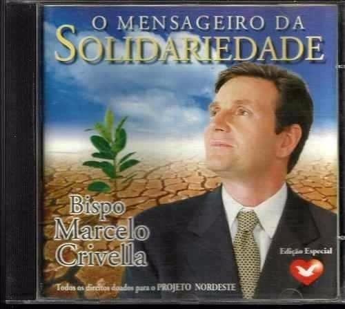 Cd Original - Mensageiro Da Solidariedade - Marcelo Crivella