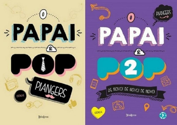 Kit Papai E Pop - 2 Volumes - Belas Letras