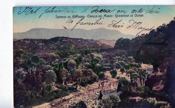 Postal Antigua De Cordoba - Capilla Del Monte - Año 1919