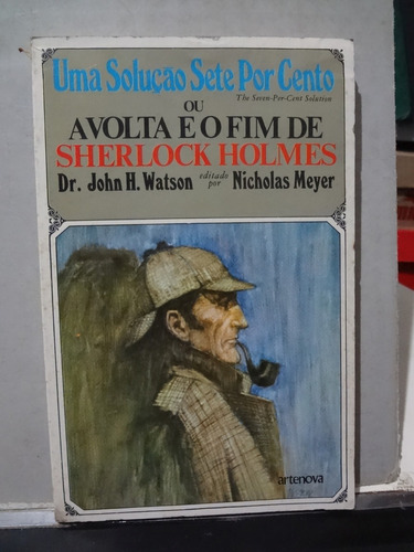 Imagem 1 de 4 de Livro A Volta E O Fim De Sherlock Holmes Dr John Watson