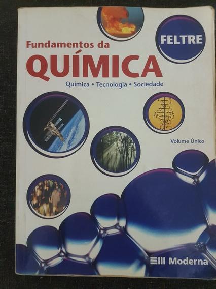 Livro Fundamentos Da Química Vol. Único - 4ª Ed.- Feltre