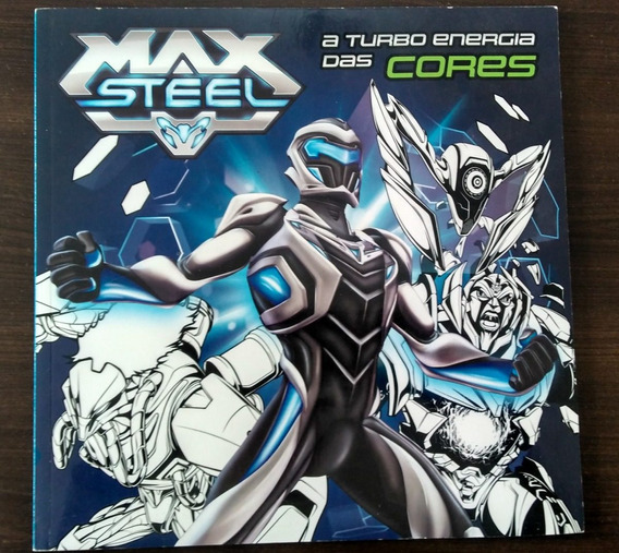 Max Steel - A Turbo Energia Das Cores (para Colorir)
