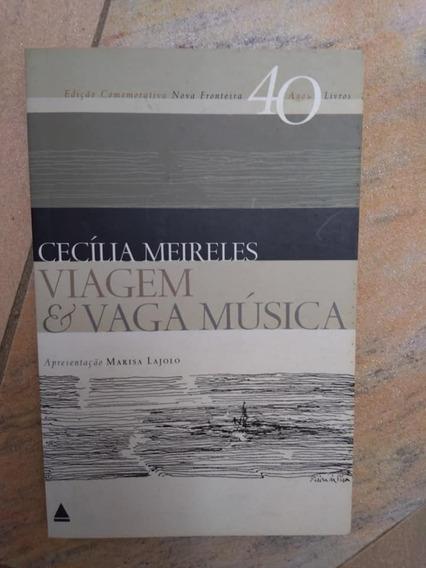Livro Viagem & Vaga Música (semi Novo) - Cecília Meireles