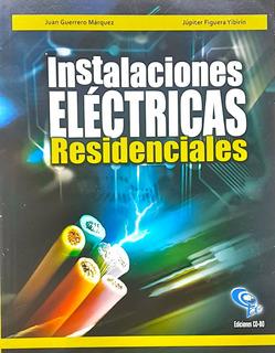Libro Instalaciones Eléctricas Residenciales (pdf O Físico)