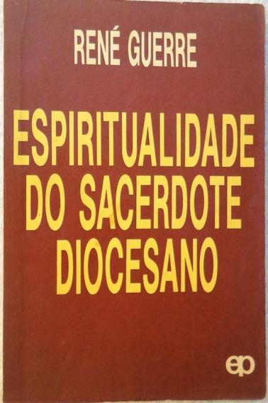 Espiritualidade Do Sacerdote Diocesano (religião Católicos)