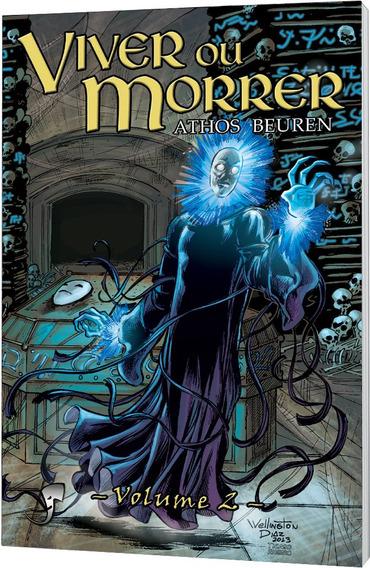 Viver Ou Morrer - Volume 2 - Athos Beuren (rpg Livro-jogo)