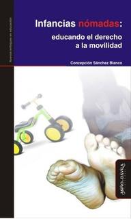 Infancias Nómadas: Educando El Derecho A La Movilidad