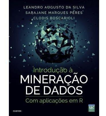 Introdução À Mineração De Dados - Com Aplicação Em R