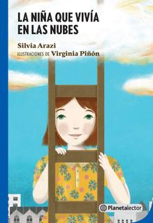 La Niña Que Vivía En Las Nubes De Silvia Arazi