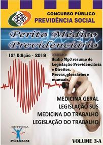 Apostila Concurso Médico Perito Inss Atualizada 2019 - 4 Vol
