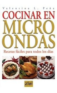 Cocinar En Microondas - Valentin Peña