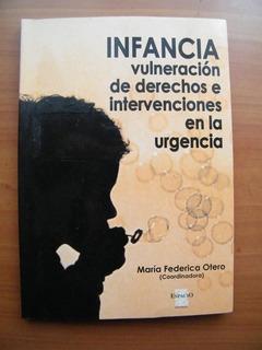 Infancia, Vulneración De Derechos E Intervenciones