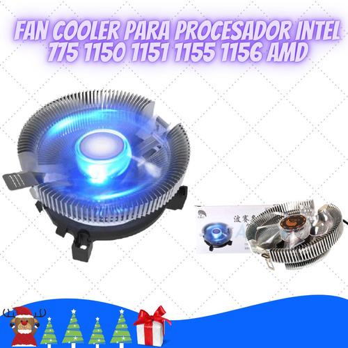 Fan Cooler Para Procesador Intel 775 1150 1151 1155 1156 Amd