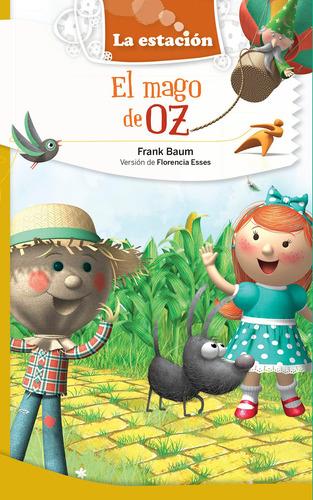El Mago De Oz - La Estación - Mandioca