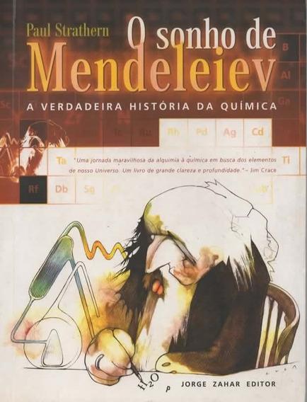 A42 - O Sonho De Mendeleiev A Verdadeira História Da Química