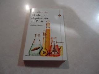 El Último Alquimista En París Autor: Lars Ohrstrom