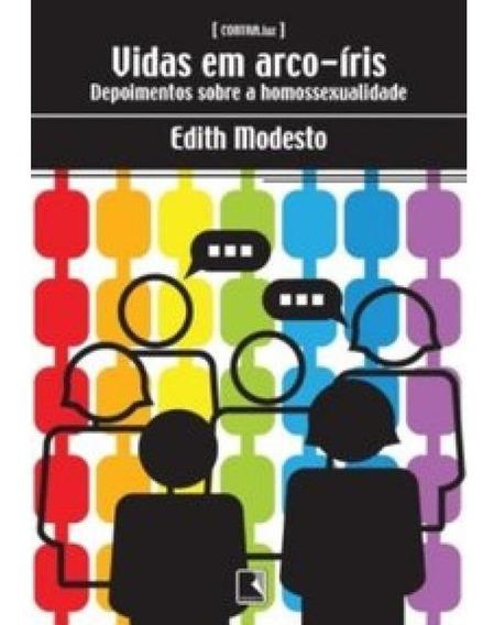 Livro Vidas Em Arco-íris - Edith Modesto