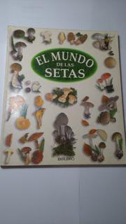 El Libro De Las Setas Gerard Houdou