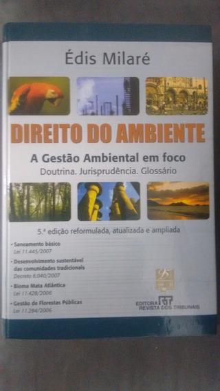 Livro Direito Do Ambiente: A Gestão Ambiental Em Foco.