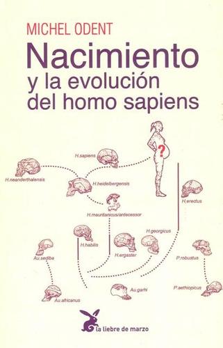 Nacimiento Y La Evolucion Del Homo Sapiens