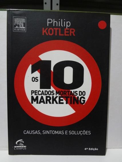 Livro Os 10 Pecados Mortais Do Marketing Philip Kotler