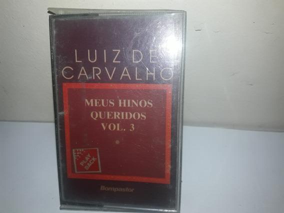 Fita K7 Luiz De Carvalho Meus Hinos Queridos Vol.3 Play Back