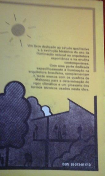 Livro Luz, Clima E Arquitetura Lúcia R. De Mascaraó