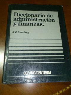 Diccionario De Administración Y Finanzas, De J.m. Rosenberg