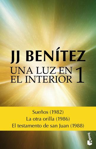 Imagen 1 de 3 de Una Luz En El Interior. Vol. 1 De J. J. Benítez - Booket