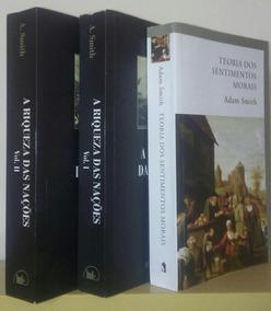 Teoria Dos Sentimentos Morais + Riqueza Das Nações A. Smith