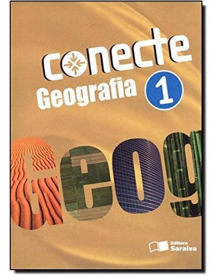 Conecte Geografia - Vol.1 - Ensino Médio