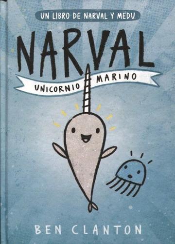 Narval - Unicornio Marino, Ben Clanton, Juventud