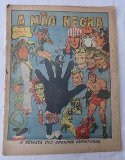 A Mão Negra Nº 1 - Ed. Novo Mundo - Recruta 23 Zero - 1952