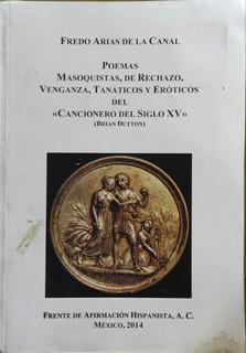 Poemas Masoquistas, De Rechazo, Venganza, Tanaticos Y Erotic