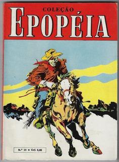 1970 Hq Quadrinhos Coleção Epopéia Nº 19 Ebal Faroeste