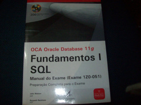 Oca Oracle Database 11 G Fundamentos I S John Watson
