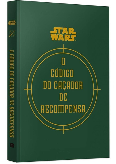 O Código Do Caçador De Recompensa - Star Wars - Capa Dura