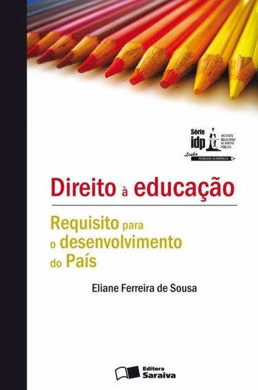 Direito À Educação - Requisito Para O Desenvolvimento Do