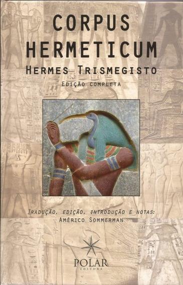 Corpus Hermeticum-hermes Trismegisto-edição Completa
