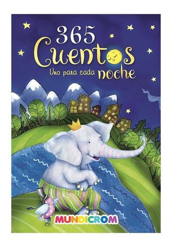 Libro Infantil 365 Cuentos Para Dormir.