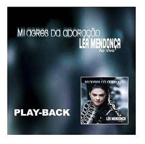 Playback Léa Mendonça Milagres Da Adoração Ao Vivo Mk .biblo