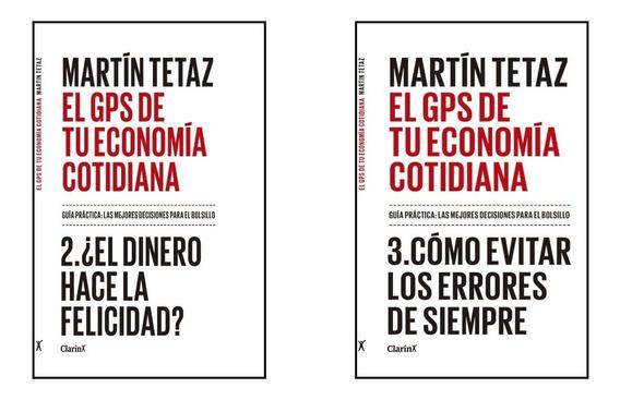 Clarín Colección Gps De Tu Economía Martin Tetaz