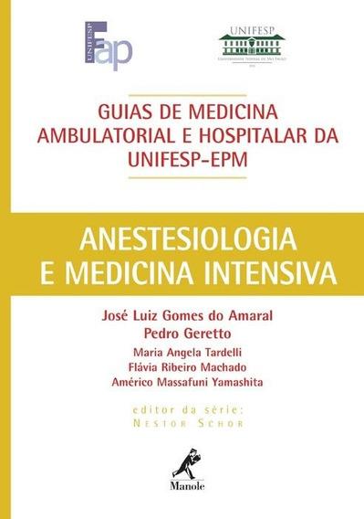 Guia De Anestesiologia E Medicina Intensiva Eb.