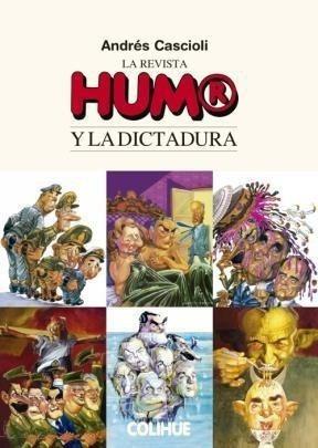 Imagen 1 de 2 de Libro -  La Revista Humor Y La Dictadura De Andres Casc