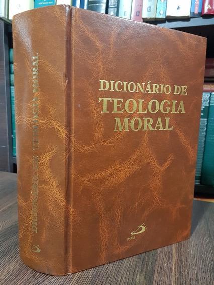 Dicionário De Teologia Moral - Editora Paulus