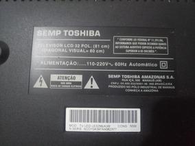 Peças Tv Sti Semp Toshiba Le3256 (a)w ,controle , Leds