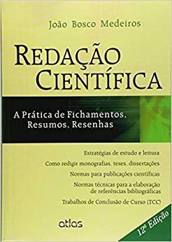 Redacao Cientifica - Medeiros - Atlas João Bosco Medeiro