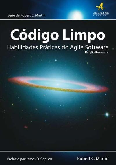 Código Limpo Habilidades Práticas Do Agile Softw