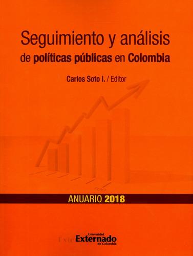 Imagen 1 de 1 de Seguimiento Y Análisis De Políticas Públicas En Colombia. An